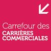 Carrefour des carrières commerciales